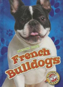 French Bulldogs (Awesome Dogs)