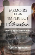 Memoirs of an Imperfect Christian