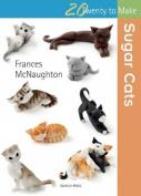 Sugar Cats (Twenty to Make)