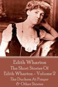The Short Stories of Edith Wharton - Volume II