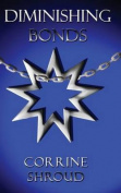 Diminishing Bonds