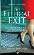 The Ethical Exit