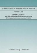 Die Performance Der Europaischen Wahrungsordnung [GER]