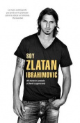Soy Zlatan Ibrahimovic [Spanish]