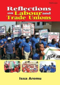 Reflections on Labour and Trade Unions