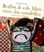 Dentro de Este Libro Viven DOS Cocodrilos [Spanish]
