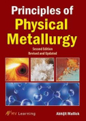 Principles of Physical Metallurgy