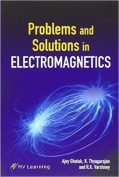 Problems and Solutions in Electromagnetics