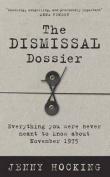 The Dismissal Dossier
