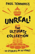 Unreal! the Ultimate Collection