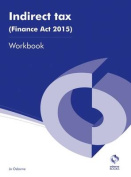 Indirect Tax (Finance Act 2015) Workbook