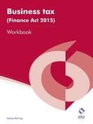 Business Tax (Finance Act 2015) Workbook