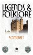 Legends & Folklore Somerset
