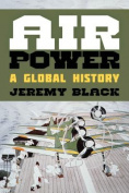 Air Power: A Global History