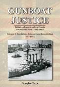 Gunboat Justice - Revolution, Resistance and Resurrection (1842-1942)