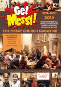 Get Messy! September - December 2016