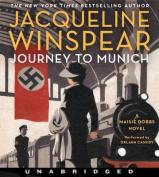 Journey to Munich  [Audio]