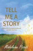 Tell Me A Story