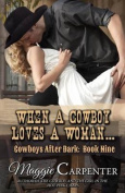 When a Cowboy Loves a Woman