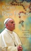 The Rosary with Pope Francis