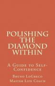 Polishing the Diamond Within