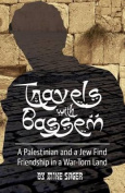 Travels with Bassem