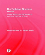 The Technical Director's Toolkit