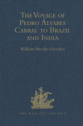 The Voyage of Pedro Alvares Cabral to Brazil and India