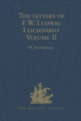 The Letters of F.W. Ludwig Leichhardt