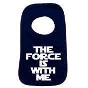THE FORCE IS WITH ME PULLOVER BABY BIBS - Doubled Layered - (Navy Blue) - 100% Cotton Baby Newborn Toddler Perfect Gear Clothing Boy Girl Mum Dad Mummy Daddy Grow Gift Custom Present Birthday Christening play toy Cute - Machine Washable- by Fonfella