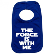 THE FORCE IS WITH ME PULLOVER BABY BIBS - Doubled Layered - (Royal Blue) - 100% Cotton Baby Newborn Toddler Perfect Gear Clothing Boy Girl Mum Dad Mummy Daddy Grow Gift Custom Present Birthday Christening play toy Cute - Machine Washable- by Fonfella