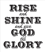 Rise and Shine and Give God the Glory Word Art Stencil - 15cm x 18cm