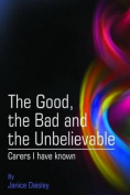 The Good, the Bad and the Unbelievable