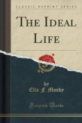 The Ideal Life
