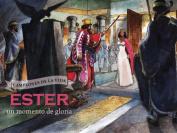 Ester, Un Momento de Gloria (Champions of Life  [Spanish]