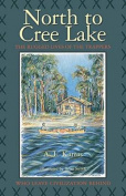 North to Cree Lake