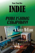 Start Your Own Indie Publishing Company!