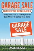 Garage Sale Guide for Beginners