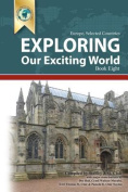 Exploring Our Exciting World Book Eight