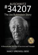 Auschwitz #34207 the Joe Rubinstein Story