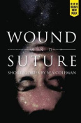 Wound and Suture