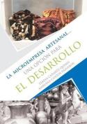 La Microempresa Artesanal... [Spanish]
