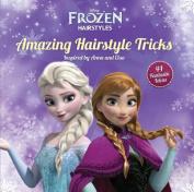Disney Frozen Amazing Hairstyle Tricks