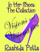 In Her Shoes: Visions and Visionaries