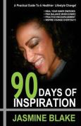 90 Days of Inspiration