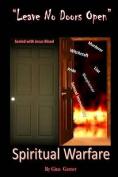 Leave No Doors Open