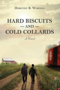 Hard Biscuits and Cold Collards