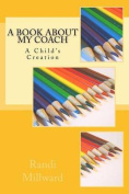 A Book about My Coach