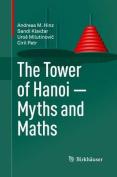 The Tower of Hanoi - Myths and Maths