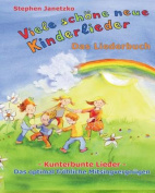 Viele Schone Neue Kinderlieder - Kunterbunte Lieder - Das Optimal Frohliche Mitsingvergnugen [GER]